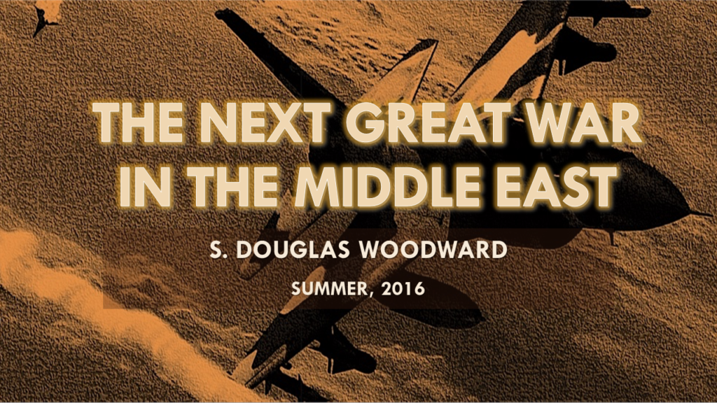 PowerPoint - THE NEXT GREAT WAR IN THE MIDDLE EAST