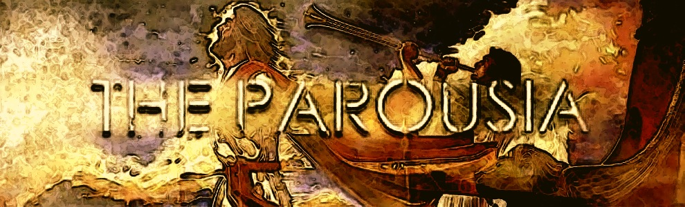 The Parousia--The Coming of the Lord