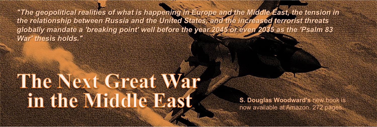 DOUG WOODWARD'S LATEST BOOK, THE NEXT GREAT WAR IN THE MIDDLE EAST