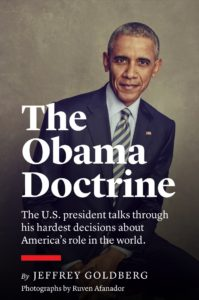 The Obama Doctrine, The Atlantic, March 10, 2016