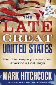 Mark Hitchcock's Late Great United States