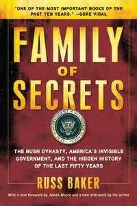 Family of Secrets - Russ Baker