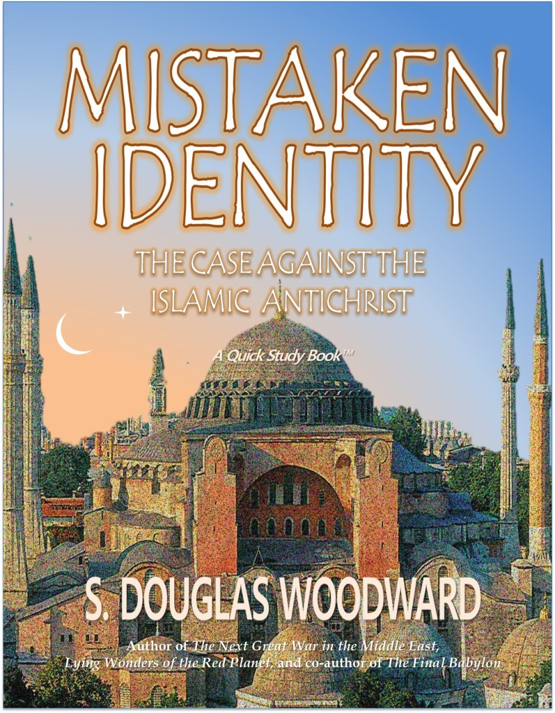 MISTAKEN IDENTITY: The Case Against the Islamic Antichrist